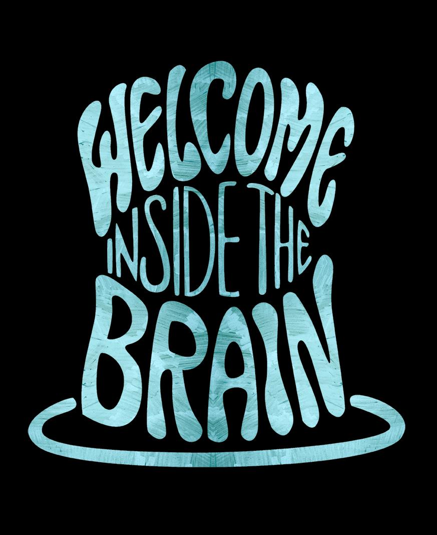 Welcome Inside The Brain